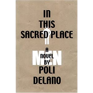 In This Sacred Place. Novela Poli Délano