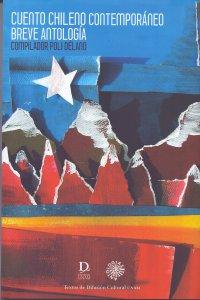 Cuento chileno contemporáneo. Breve antología. Compilador Poli Délano