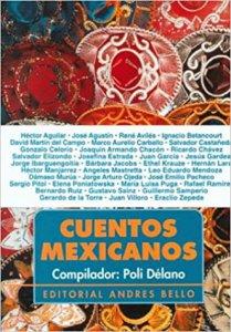 Cuentos mexicanos. Compilador Poli Délano