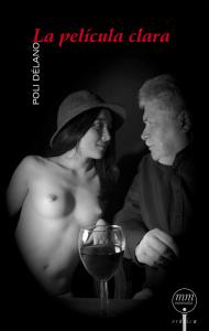 La película clara. Novela Poli Délano