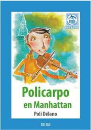 Policarpo en Manhattan. Poli Délano